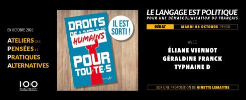 06 octobre, Débat : Le langage est politique: pour une démasculinisation du français